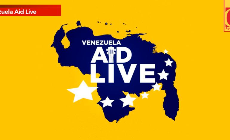 Se espera que 250 mil personas asistan al Venezuela Aid Live